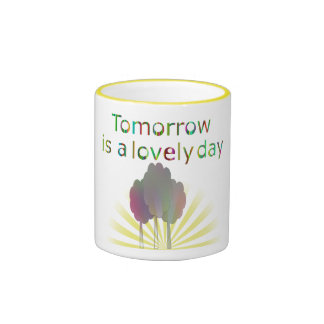 Tomorrow is a Lovely Day Vintage Gift Mug