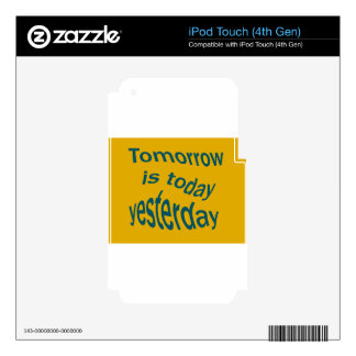 Tomorrow is... iPod touch 4G decal