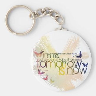 tomorrow is now keychains