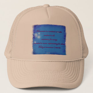 Tomorrow is unclear - Trucker Hat