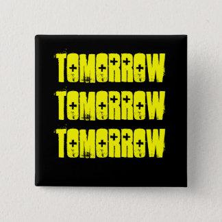 Tomorrow-The Shakespeare Series- McBeth Button