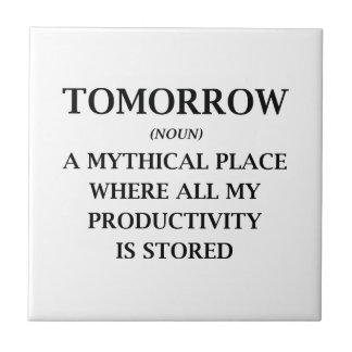 Tomorrow Tile
