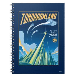 Tomorrowland: Visite el futuro hoy Libreta Espiral