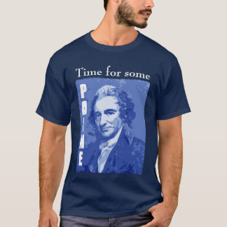 """TomPaine - """"Lead, follow or get out of the way."""" T-Shirt"""