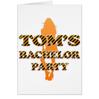 Tom's Bachelor Party Card