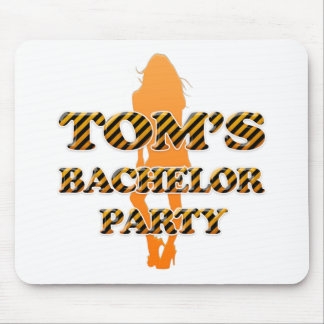 Tom's Bachelor Party Mouse Pad