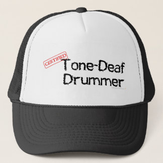 Tone Deaf Drummer Truckers Hat