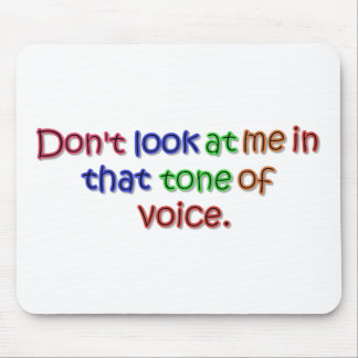 Tone of Voice Mouse Pad