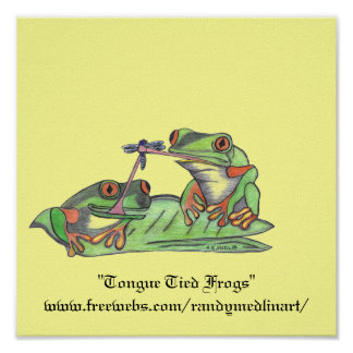 """""""Tongue Tied Frogs"""" Poster"""
