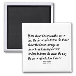 Tongue Twister Doctor Doctors Another Doctor Fridge Magnet