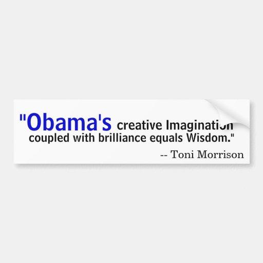 Toni Morrison on Obama Bumper Sticker
