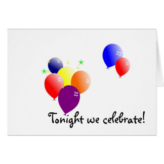 Tonight we celebrate! card