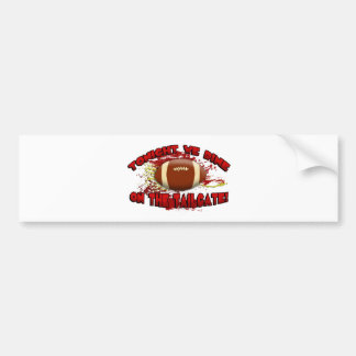 Tonight We Dine on the Tailgate! Bumper Stickers