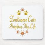 Tonkinese Cats Brighten My Life Mousepad
