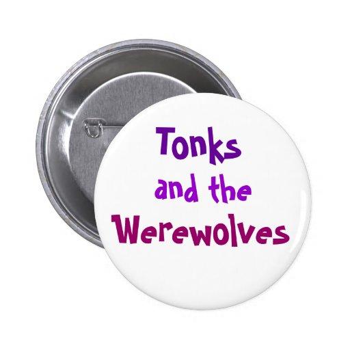 Tonks, y, botón de los hombres lobos pin
