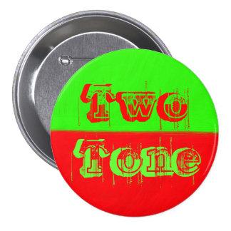 Tono dos - verde y rojo pin redondo de 3 pulgadas