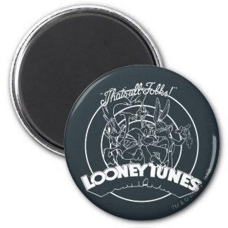 Tonos Looney que es toda la gente Imán De Nevera