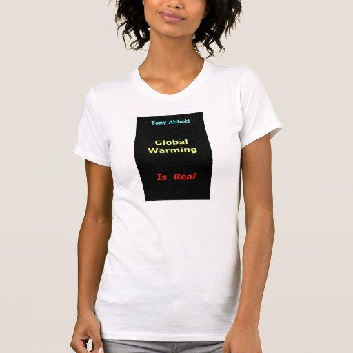 Tony Abbott and Global Warming T Shirts