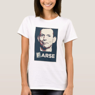 Tony Abbott - Farce Tee
