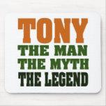 TONY - el hombre, el mito, la leyenda Tapetes De Raton
