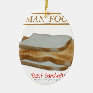 Tony Fernandes's Man Food - toast sandwich Ceramic Ornament