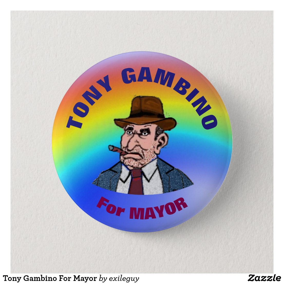 Tony Gambino For Mayor Button