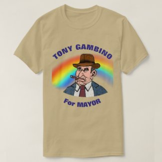 Tony Gambino for Mayor T-Shirt