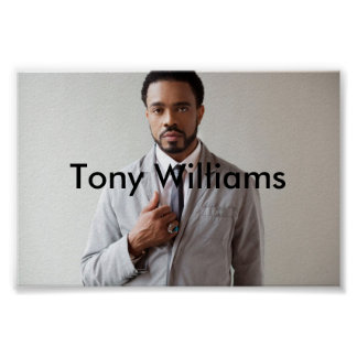 Tony Williams (Poster) - Customized Poster
