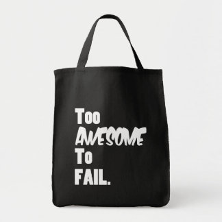 Too Awesome To Fail Canvas Bag