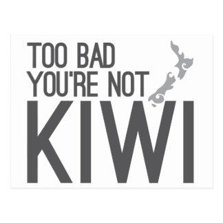 Too bad you're not KIWI (NEW ZEALAND) Postcard