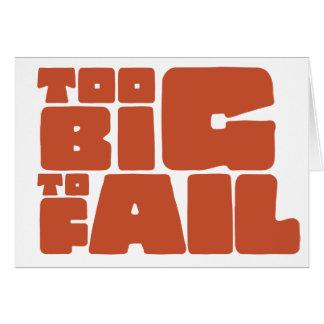 Too Big To Fail Card