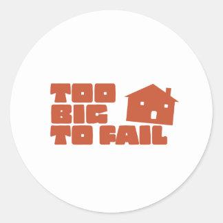 Too Big To Fail Classic Round Sticker