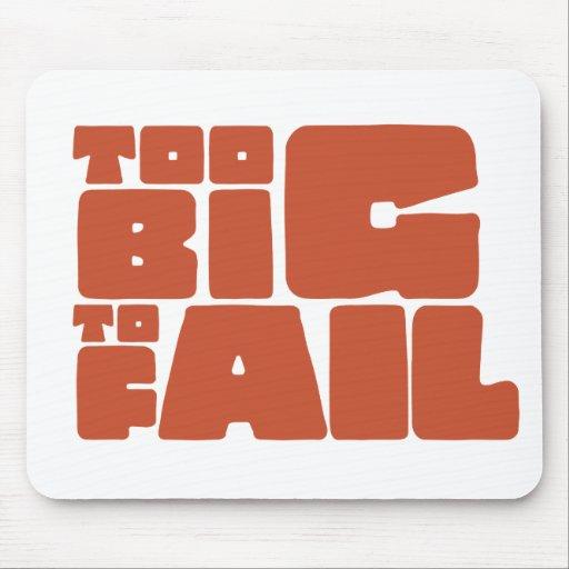 Too Big To Fail Mousepad