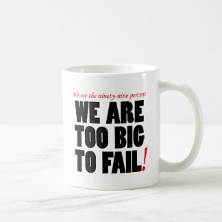 TOO BIG TO FAIL MUG
