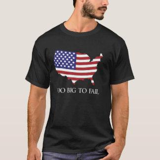 Too Big To Fail USA T-Shirt