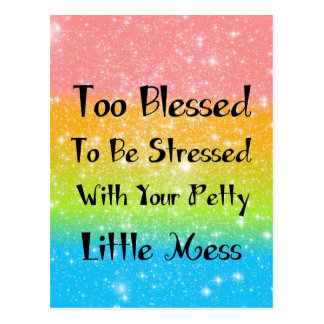 Too Blessed to Be Stressed #1 Postcard