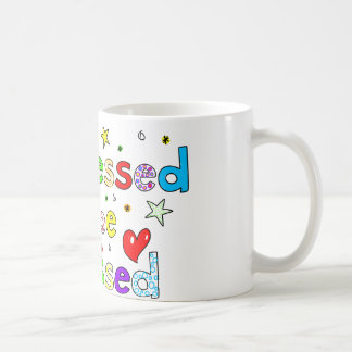 Too Blessed To Be Stressed Coffee Mug
