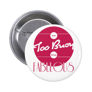 Too Busy Being FAB Button