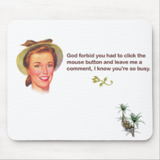 Too Busy... Mouse Pad