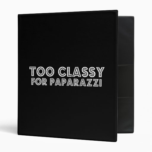 Too Classy For Paparazzi Binder