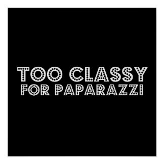 Too Classy For Paparazzi Poster