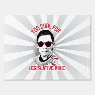 Too Cool for Legislative Rule Yard Sign