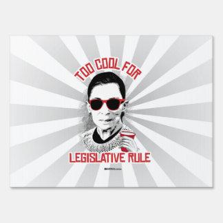 Too Cool for Legislative Rule Sign