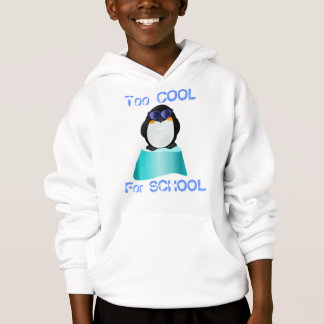 """Too Cool For School"" Cool Penguin Hoodie"