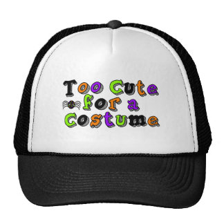 Too Cute for a Costume Trucker Hat