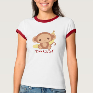 Too Cute Monkey! Tee Shirt