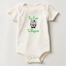Too Cute, To Dispute Baby Bodysuit