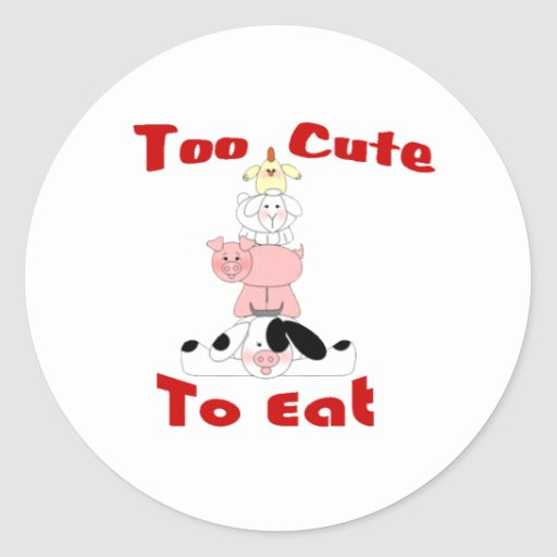 too cute to eat classic round sticker