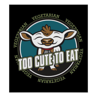 Too Cute to Eat Cow Poster