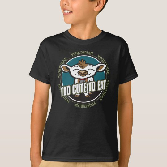 Too Cute to Eat Cow T-Shirt